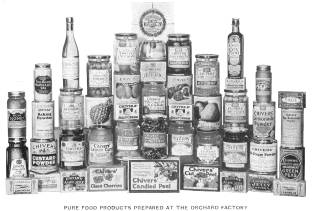 Pure food products prepared at the Orchard Factory